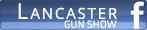 Lancaster Gun Show Facebook